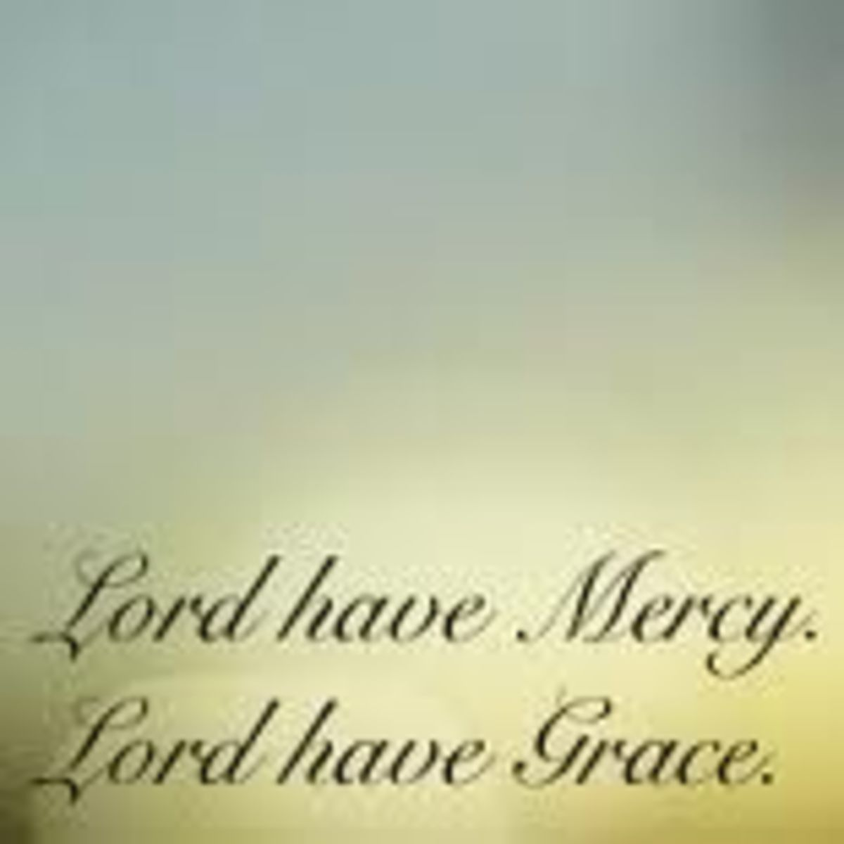 God's Mercy and Grace