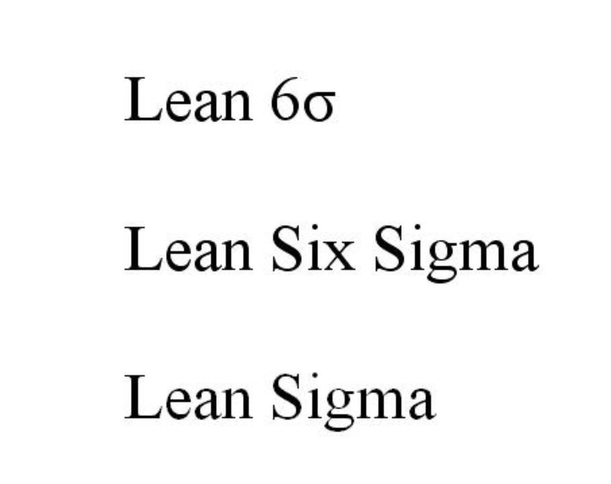 Lean Six Sigma, or Lean Sigma for short, combines Six Sigma quality with lean engineering principles.