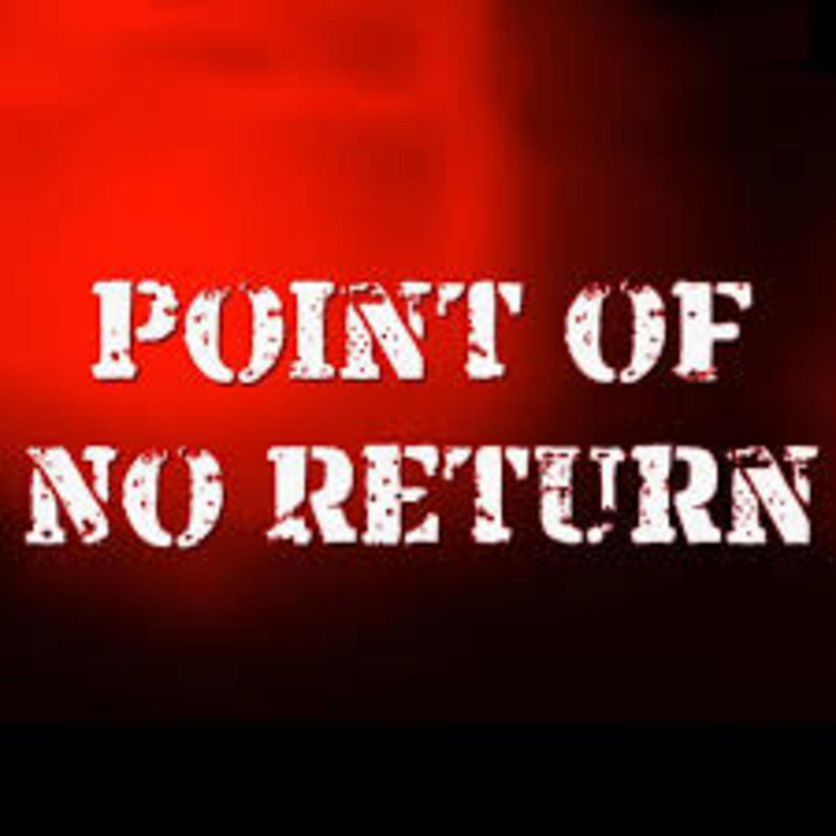 This is the point of no return, therefore nobody can ever return beyond this point.