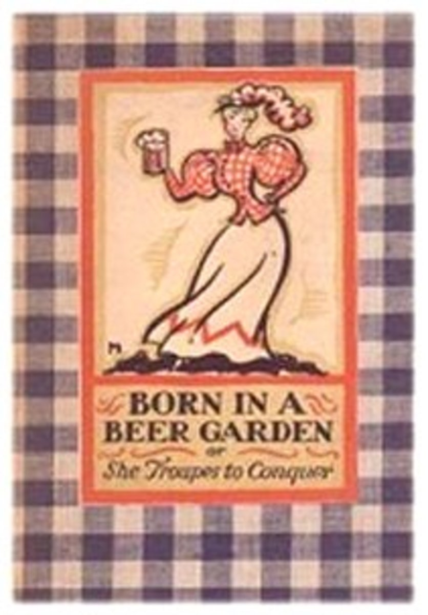Born in a Beer Garden :She Troupes to Conquer