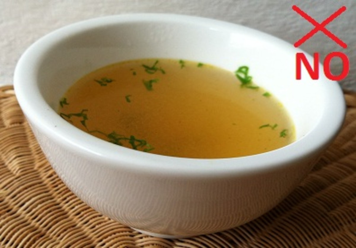 Broth and Soups No; on Chemo
