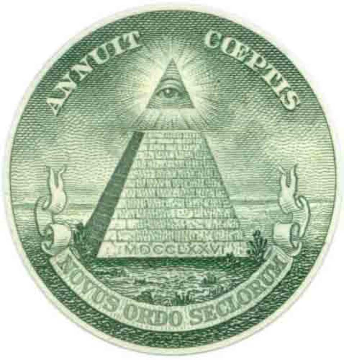 The all seeing eye, found here on the US dollar, is the supposed symbol of the Illuminati and several other secret societies.