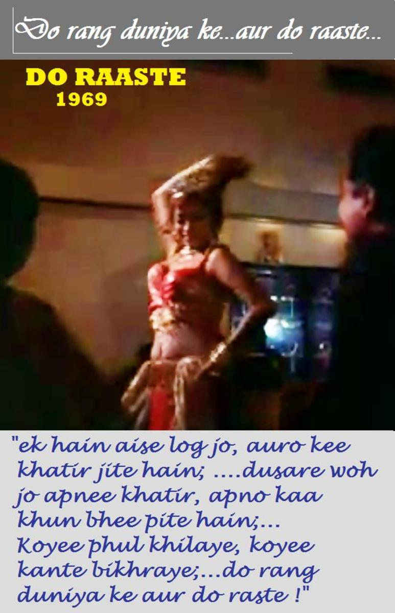 A cabaret dancer in Do rang duniya ke from DO RAASTE - A number that highlights the division between values and valuelessnes