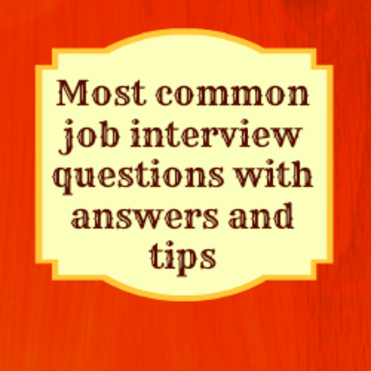 Common Job Interview Questions and How to Answer Them