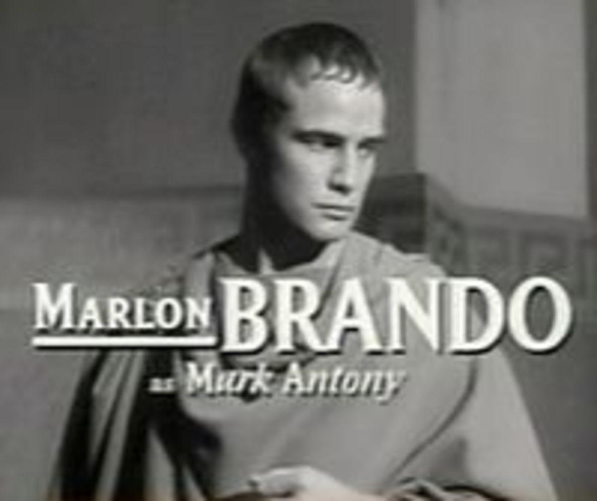 Marlon Brando played Anthony in the 1953 film version of Julius Caesar.