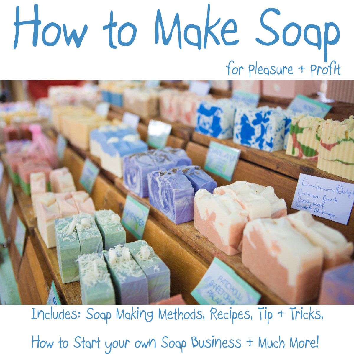 Learn How To Make Your Own Soap