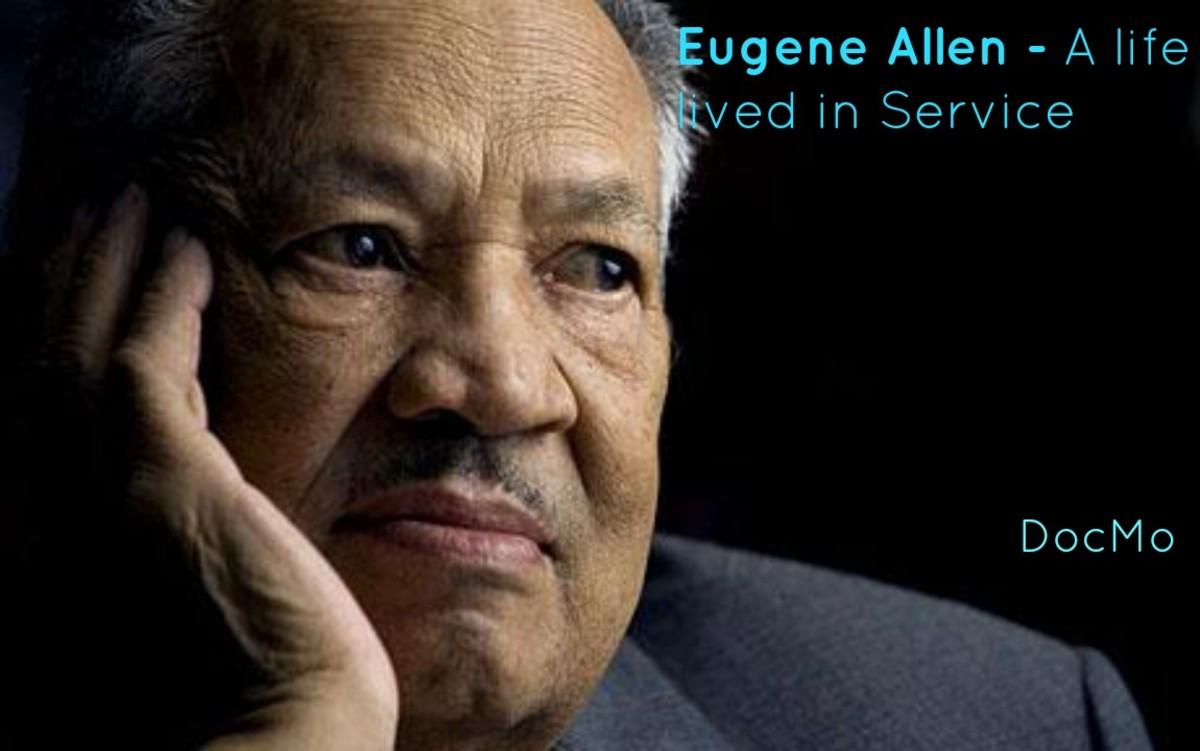Eugene Allen - A Life Lived in Service