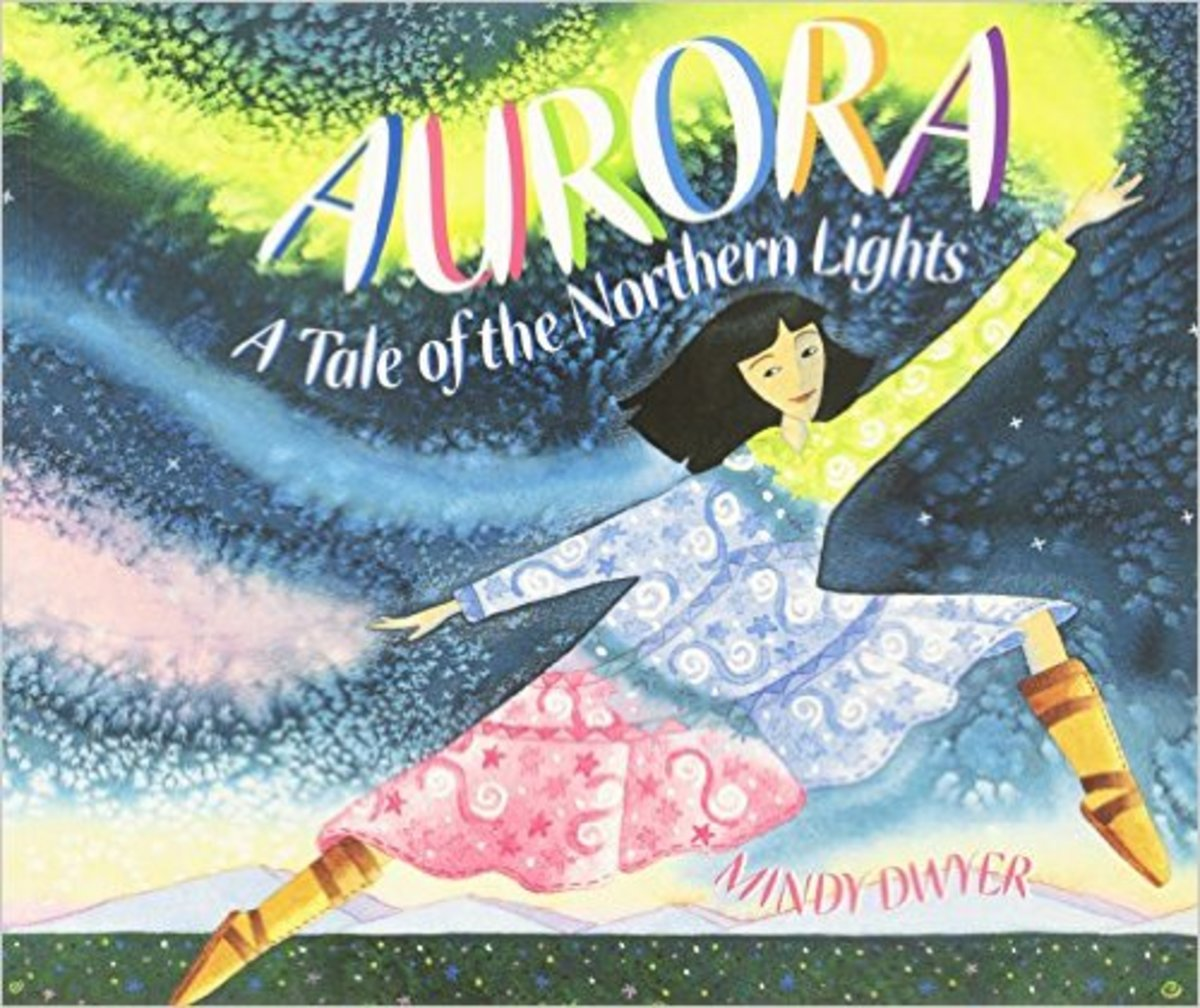Aurora: A Tale of the Northern Lights by Mindy Dwyer - Image is from amazon.com