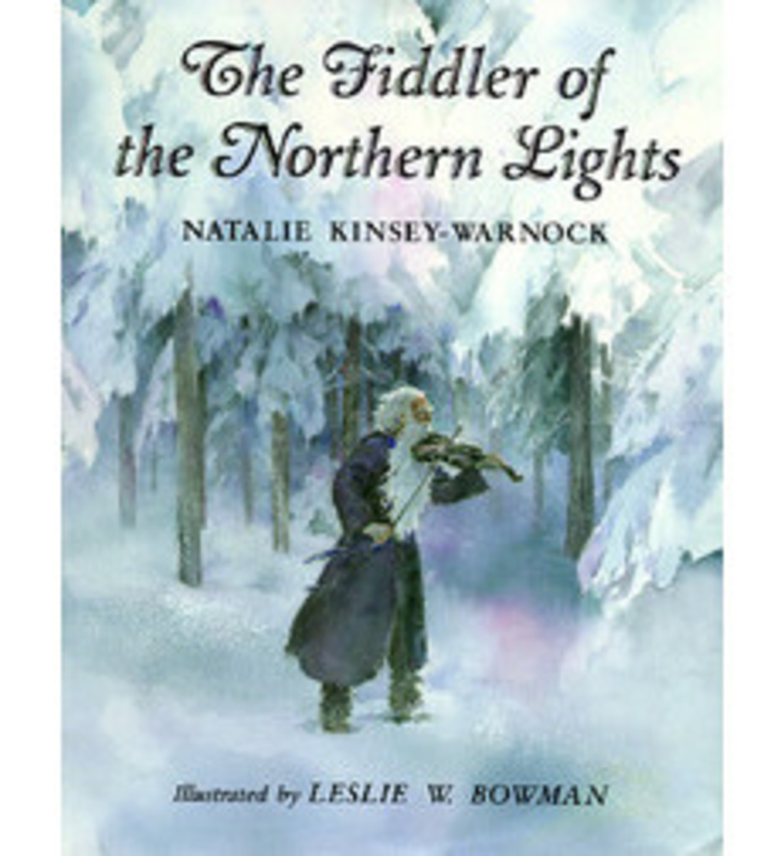 The Fiddler of the Northern Lights by Natalie Kinsey-Warnock - Image is from scholastic.com