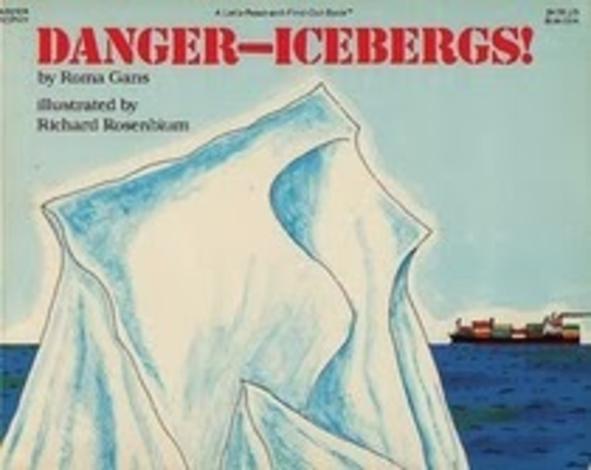 Danger-- Icebergs! (Let's-Read-and-Find-Out Book) by Roma Gans - Image is from pinkwatermelon.blogspot.com