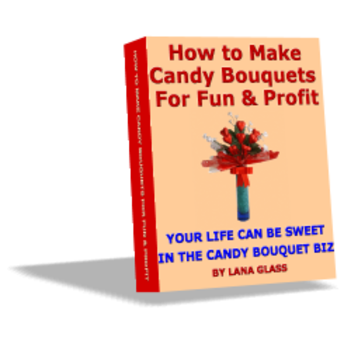 Mothers Can Make Money From Home Making Candy Bouquets