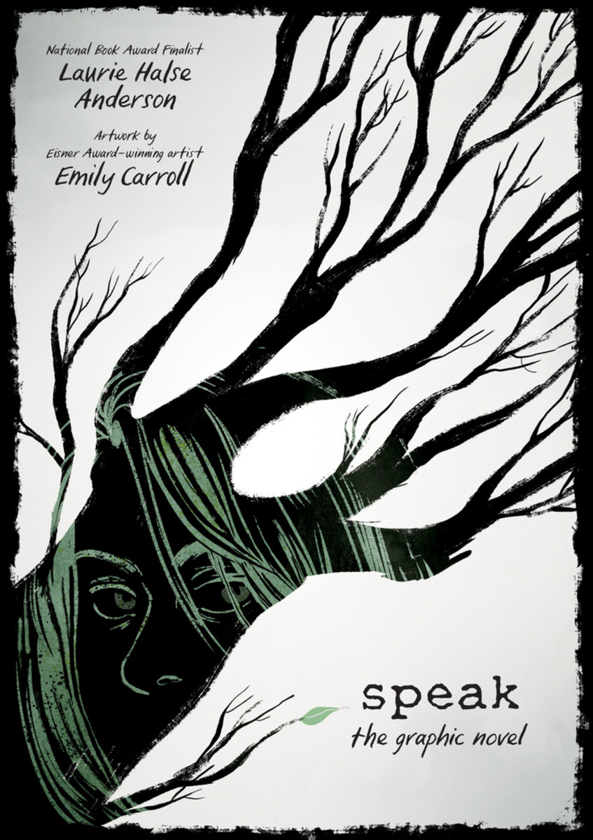Graphic Novel by Laurie Halse Anderson Illustrated by Emily Carroll