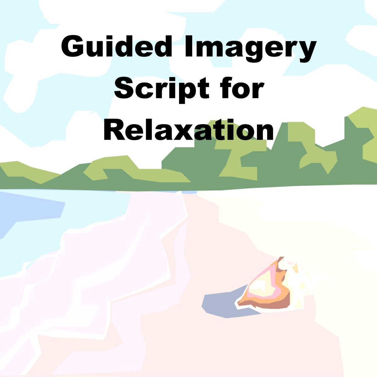 Guided Imagery Scripts for Stress
