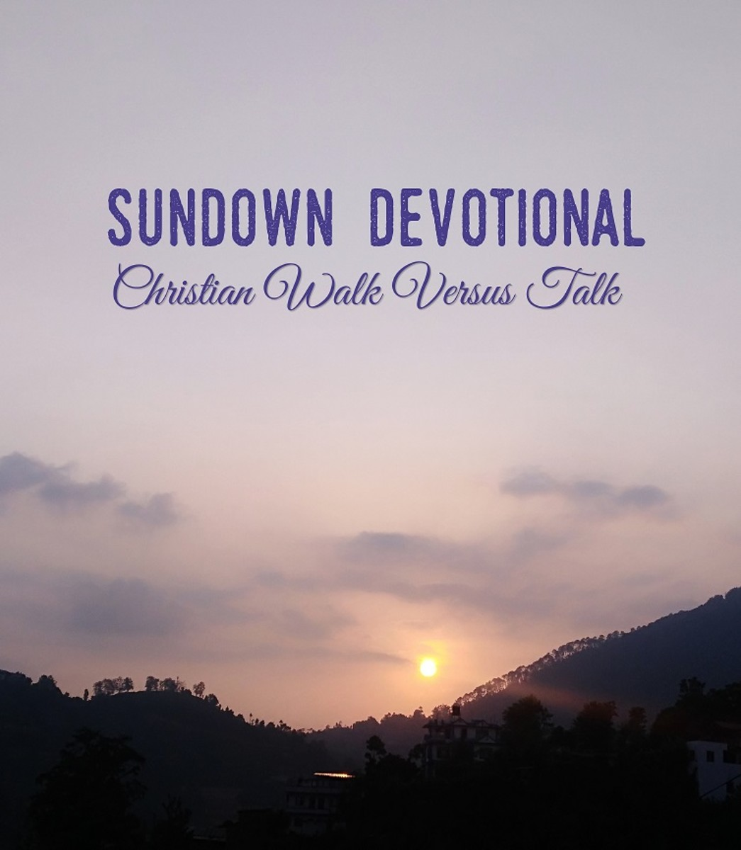 Sundown Devotional: Christian Walk Versus Talk