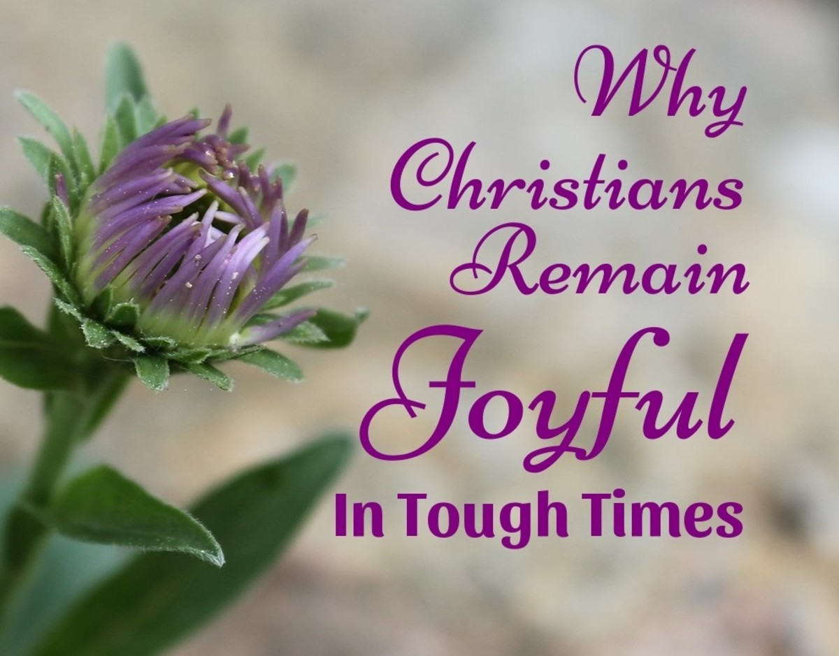 Why Christians Remain Joyful in Tough Times