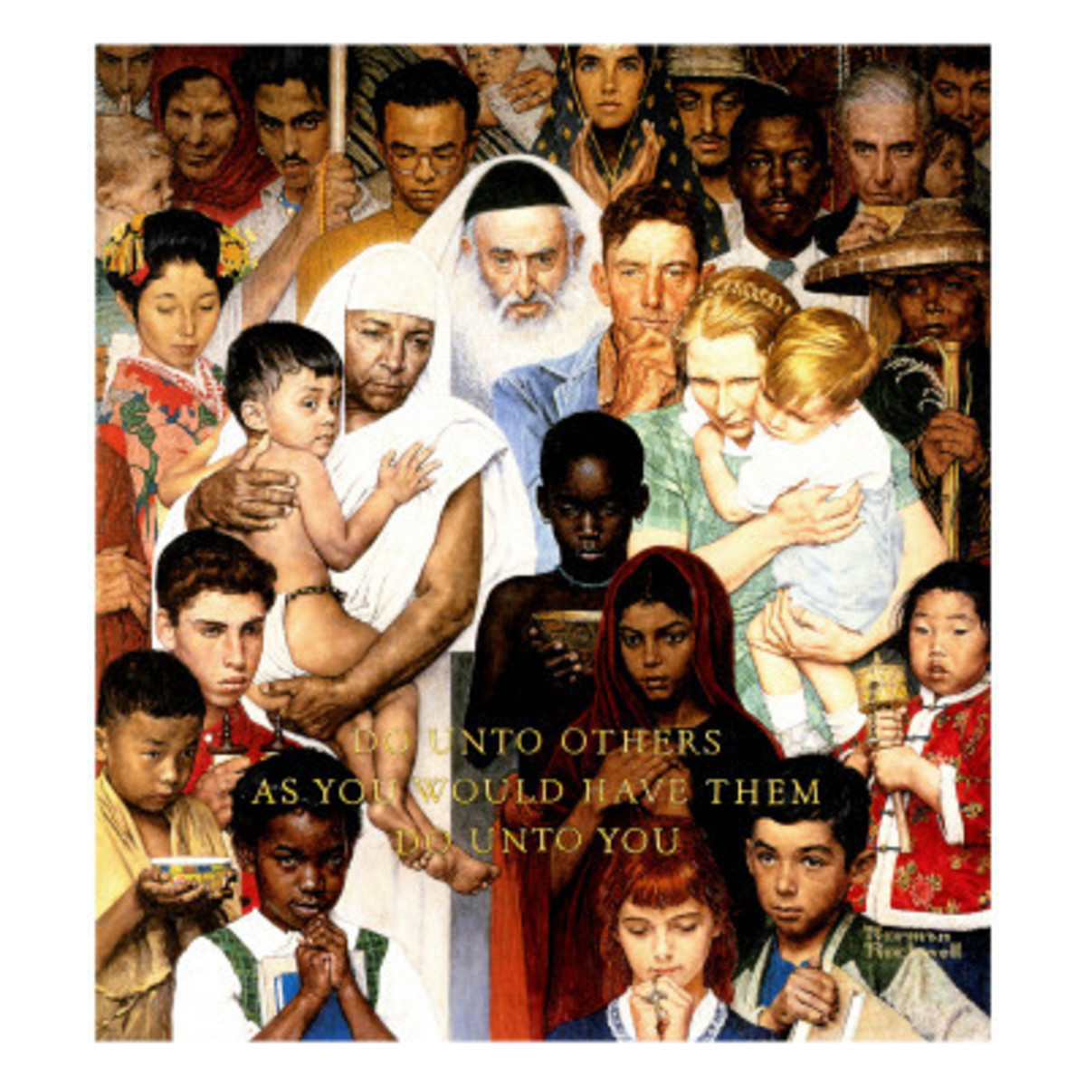 """""""Golden Rule"""" by Norman Rockwell - A man in touch with the powerful social movements of his time, Rockwell made the more prosaic or simply less well-informed of us think with his multi-colored crowd of worshipers from many faiths"""