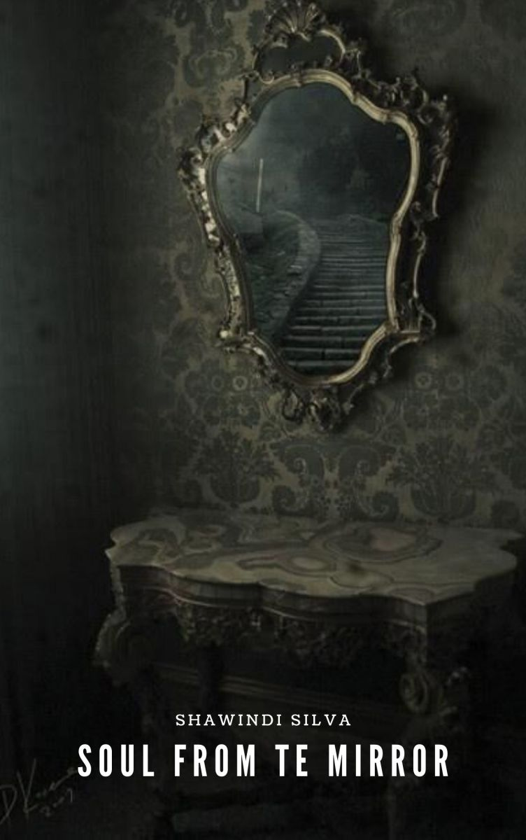 Soul From the Mirror - Part 03