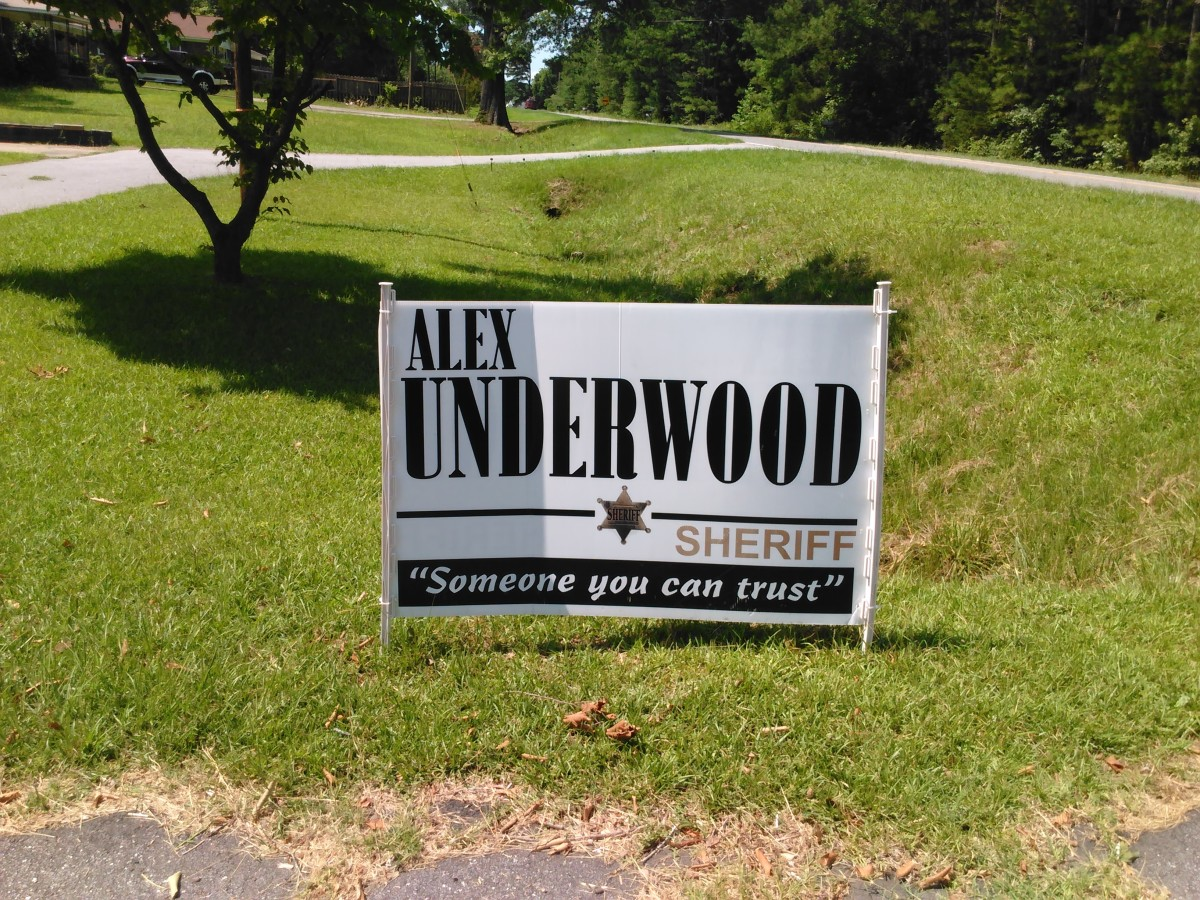 Sign of the times--Alex Underwood for Sheriff