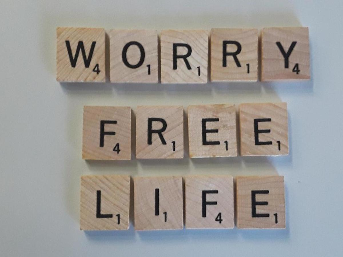 Having a Worry Free Life