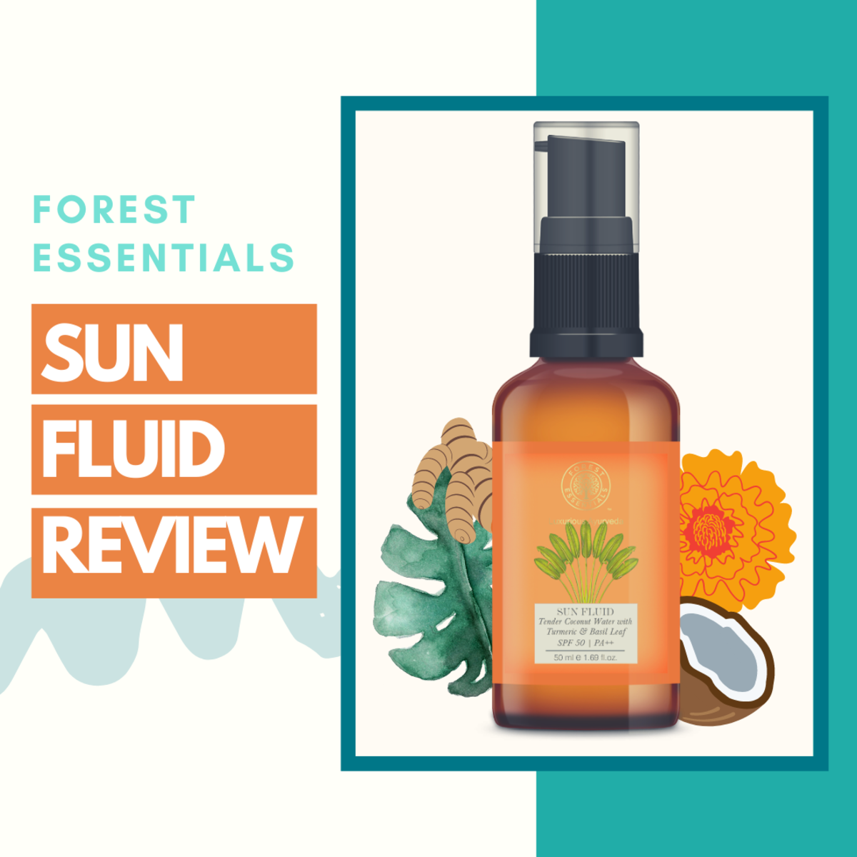 forest-essentials-sun-fluid-tender-coconut-water-with-turmeric-basil-leaf-spf-50-pa-review