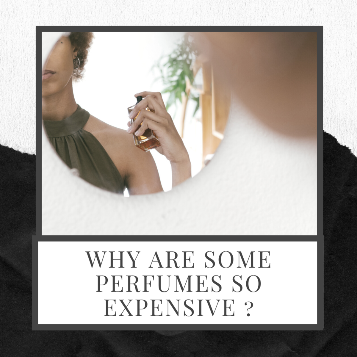 Why Are Some Perfumes So Expensive?
