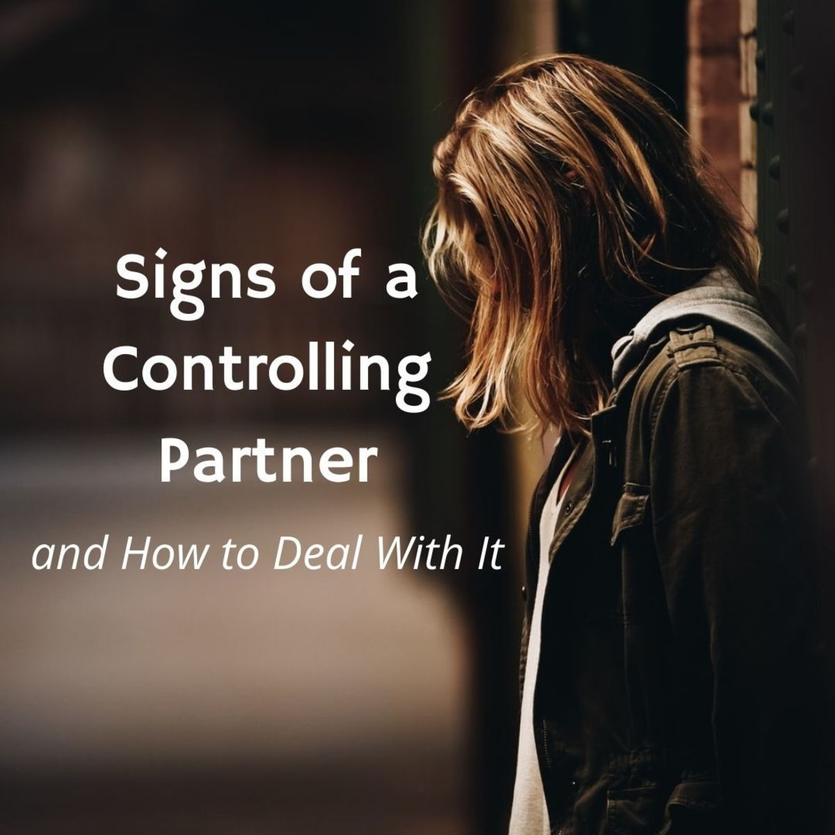 My Man Is Controlling Me. What Can I Do?