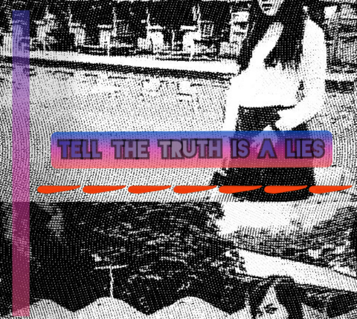 tell-the-truth-is-a-lies