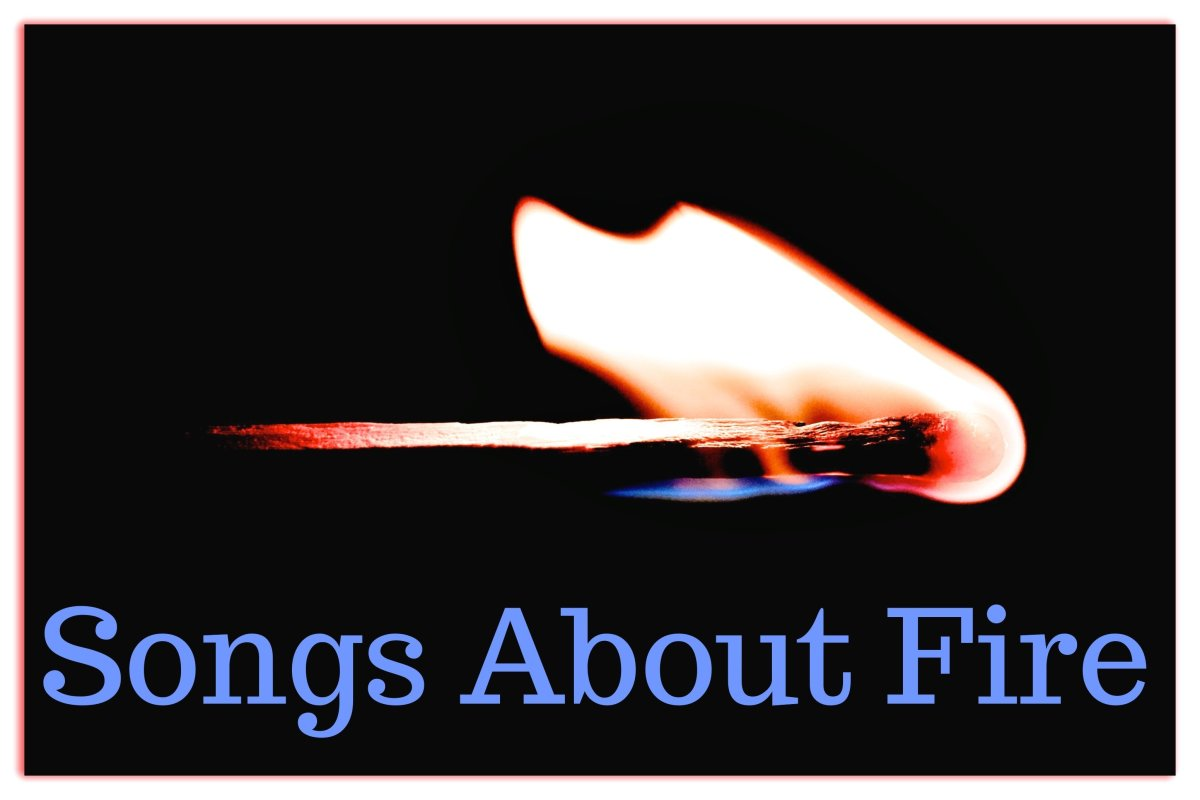 Fire can destroy or unite. A ferocious force of nature, it is also a symbol of passionate love and emotional intensity. Make a playlist of pop, rock, country, and R&B songs about fire, flames, and burning love.