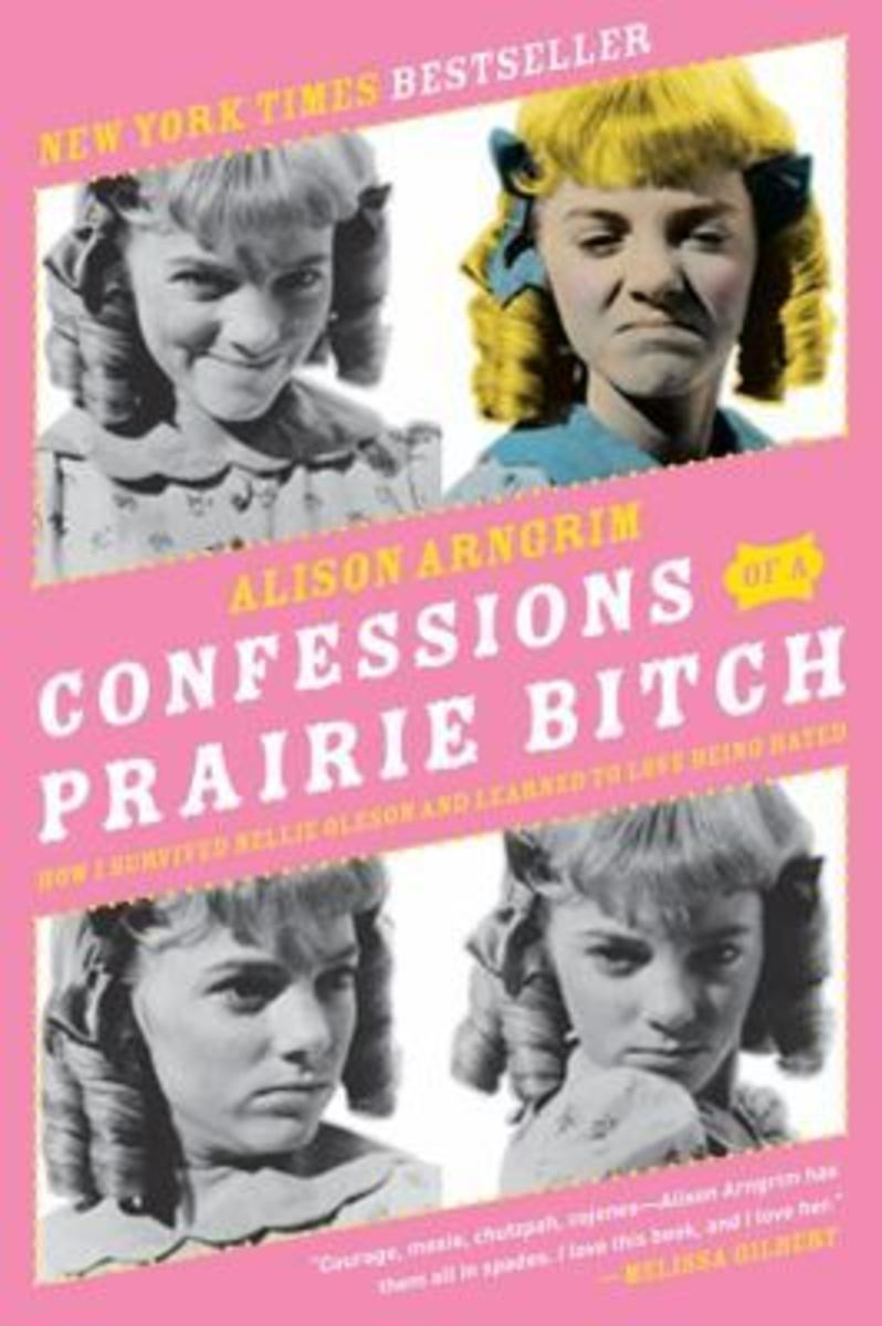 Retro Reading: Confessions of a Prairie Bitch by Alison Arngrim
