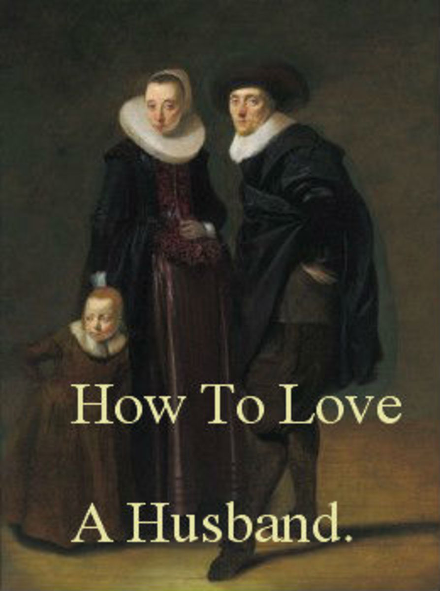 How to Love A Husband