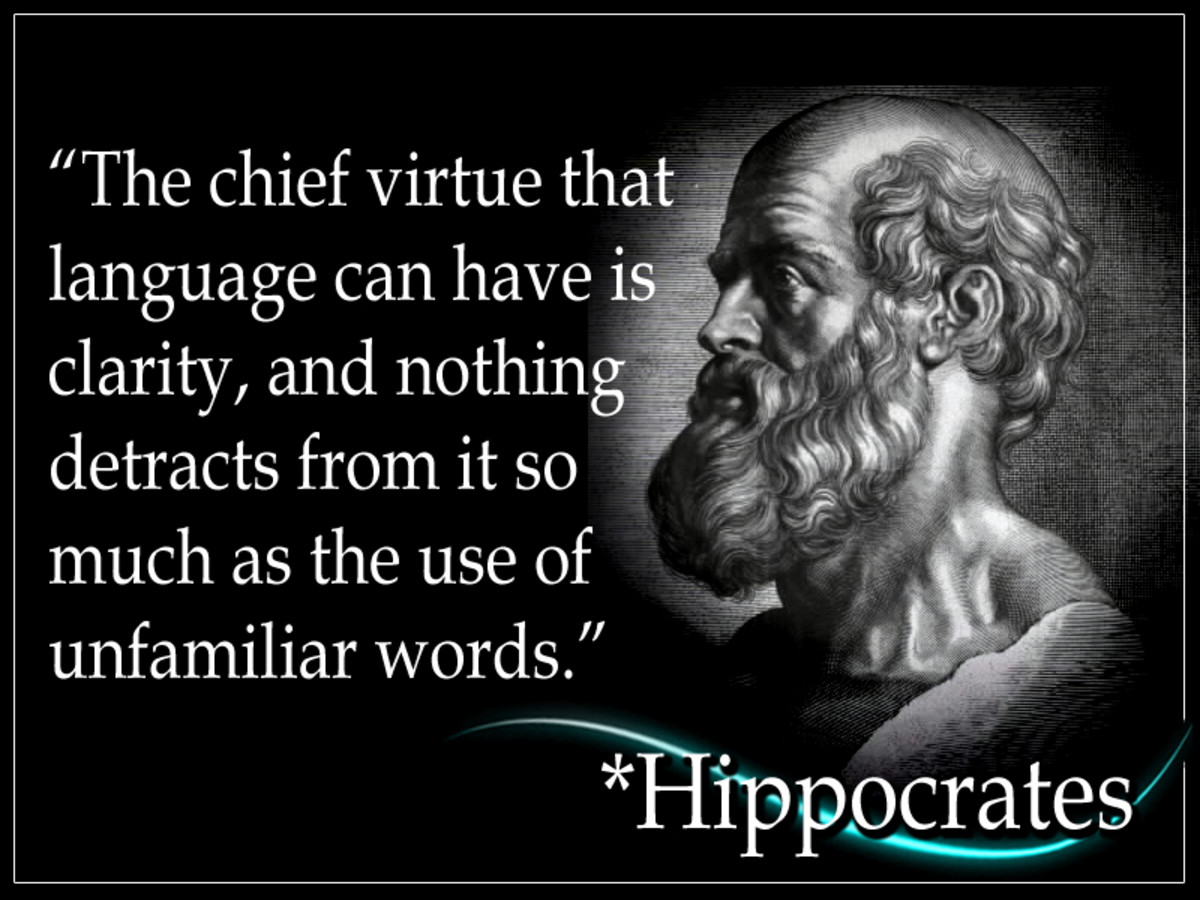 "Hippocrates was an ancient Greek physician, and is considered as one of the great figures in the annals of medicine. Hippocrates is widely regarded as the ""Father of Medicine."""