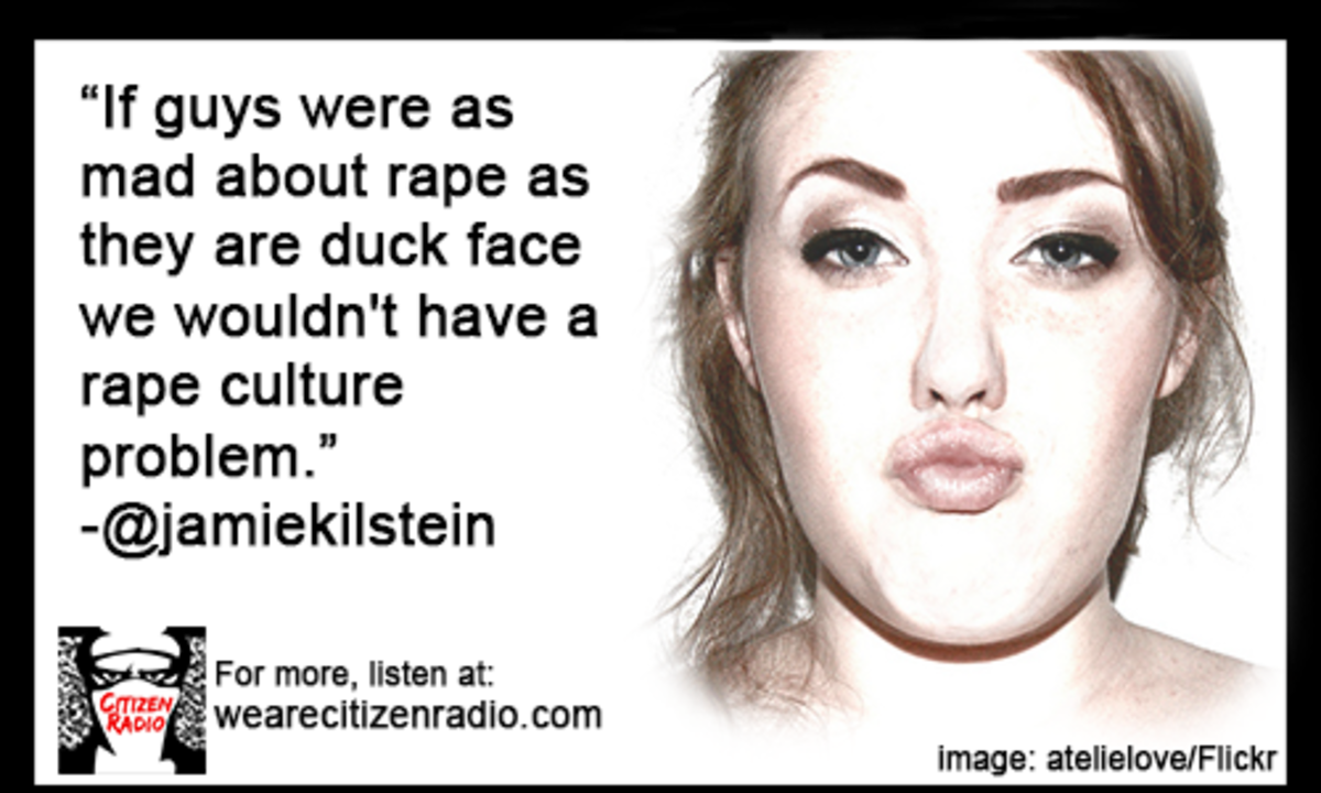 Call me crazy, but I just think that maybe MOST men already ARE more anti-rape than anti duck-face.