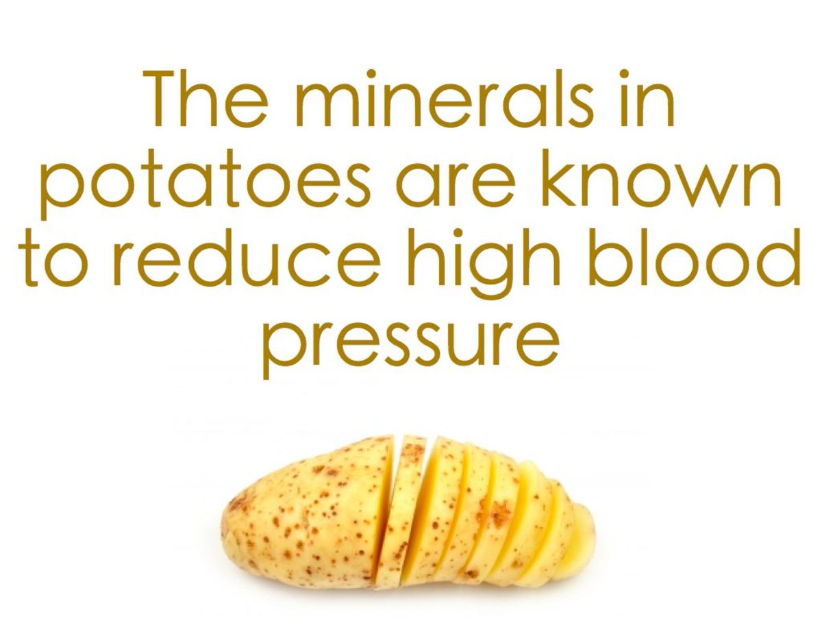 Potatoes can lower blood pressure.