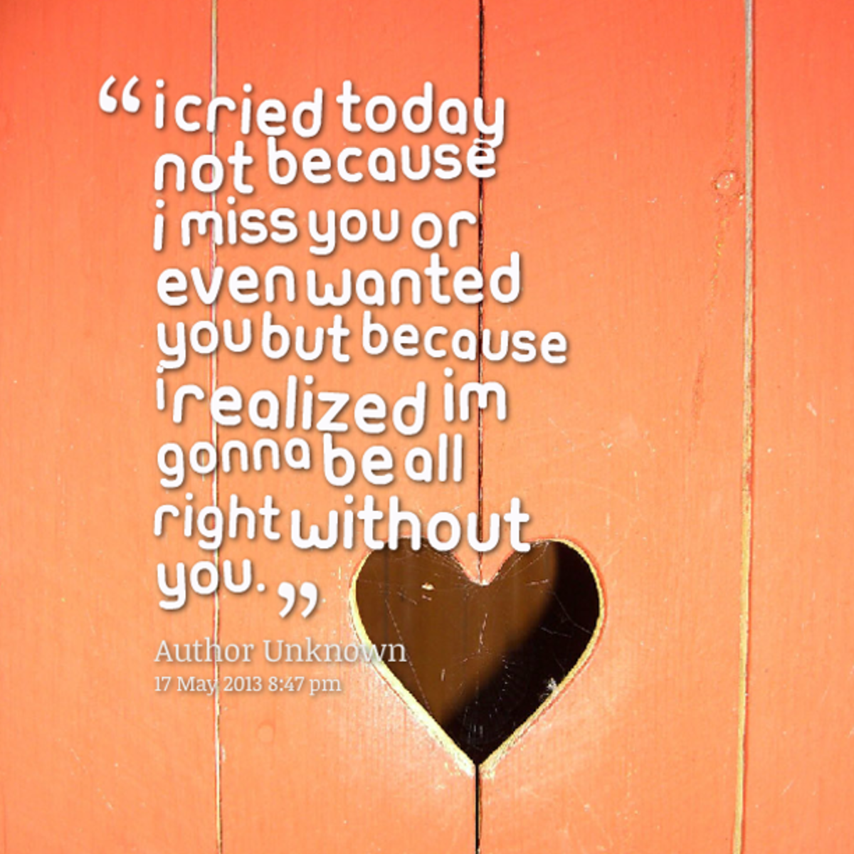 Gonna Miss You All Quotes: 10 Spiritual Healing Quotes For A Broken Heart