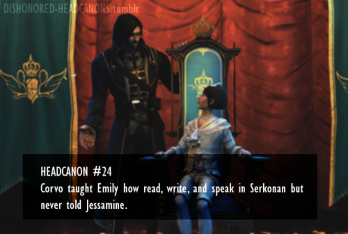 Corvo taught Emily how read, write, and speak in Serkonan but never told Jessamine.