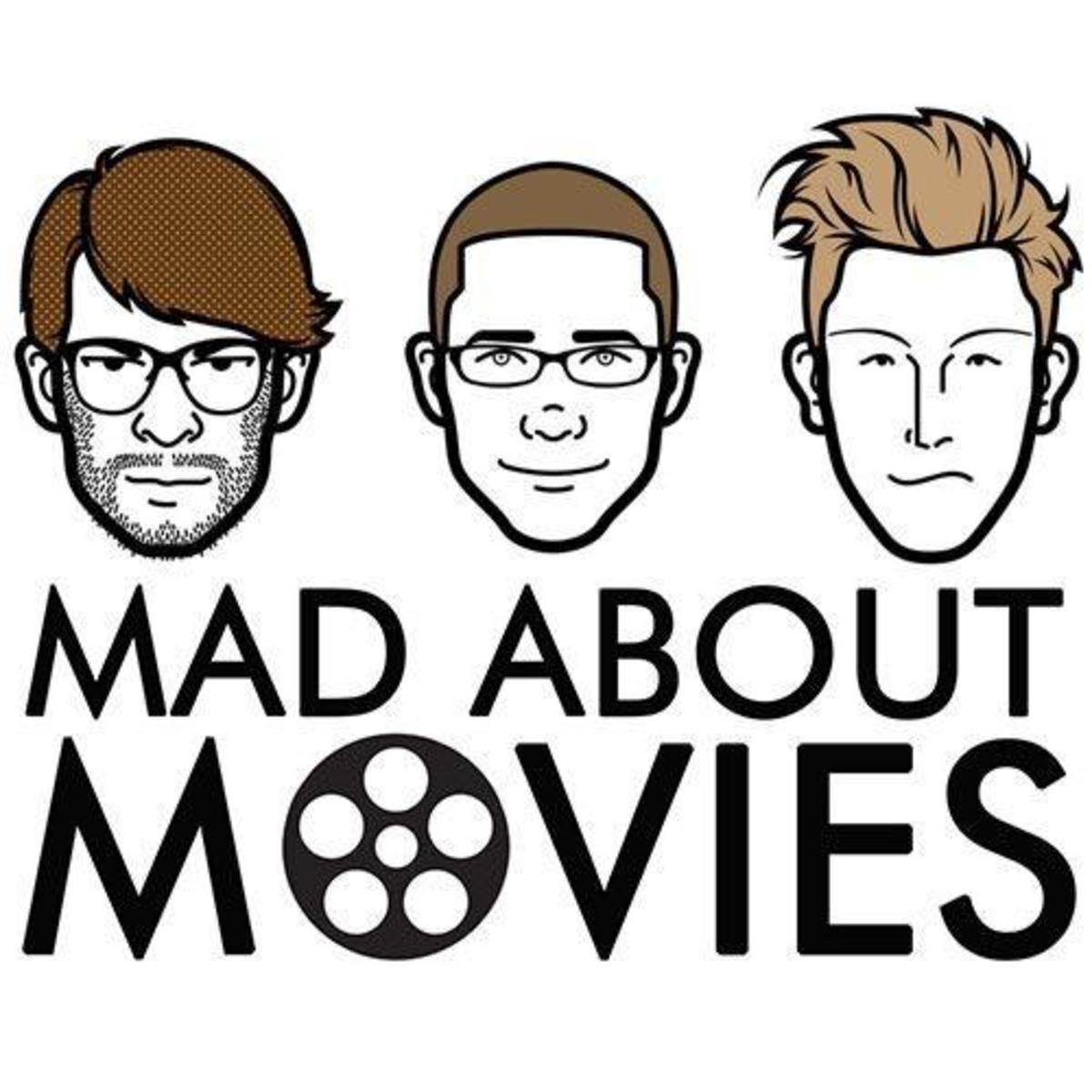 The Mad About Movies podcast team works to review a new movie every week.
