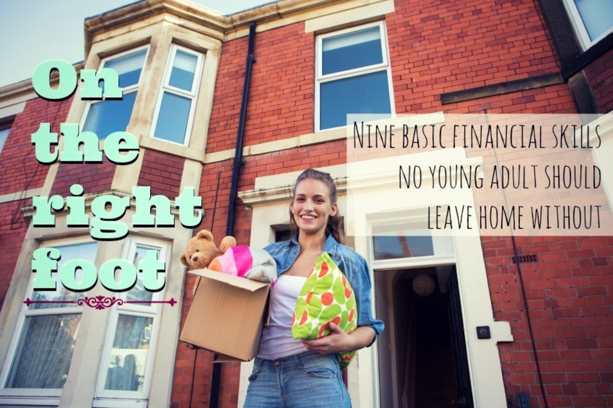Nine Basic Financial Skills No Young Adult Should Leave Home Without