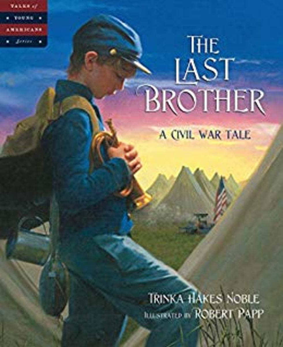 The Last Brother: A Civil War Tale (Tales of Young Americans) by Trinka Hakes Noble (Gettysburg) - Book images are from amazon.com.
