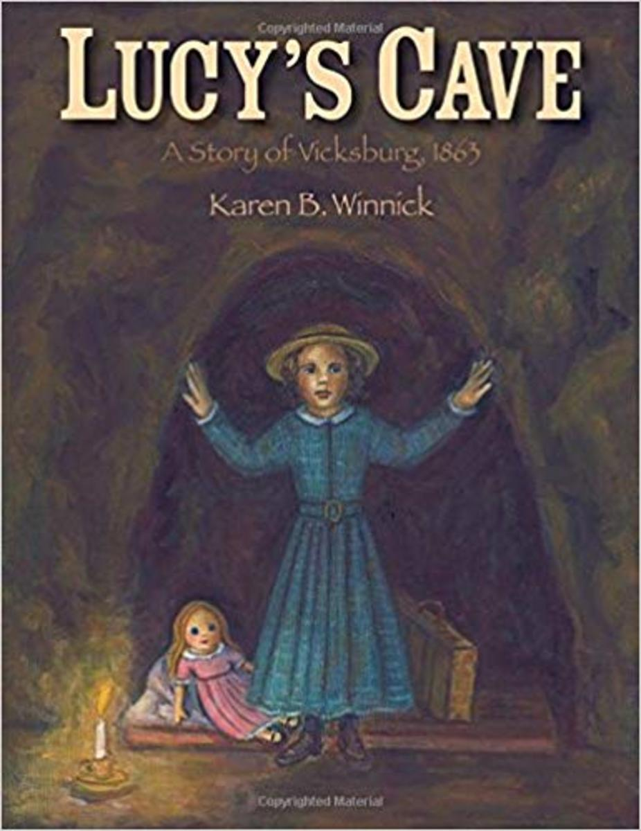 Lucy's Cave: A Story of Vicksburg, 1863 by Karen B. Winnick