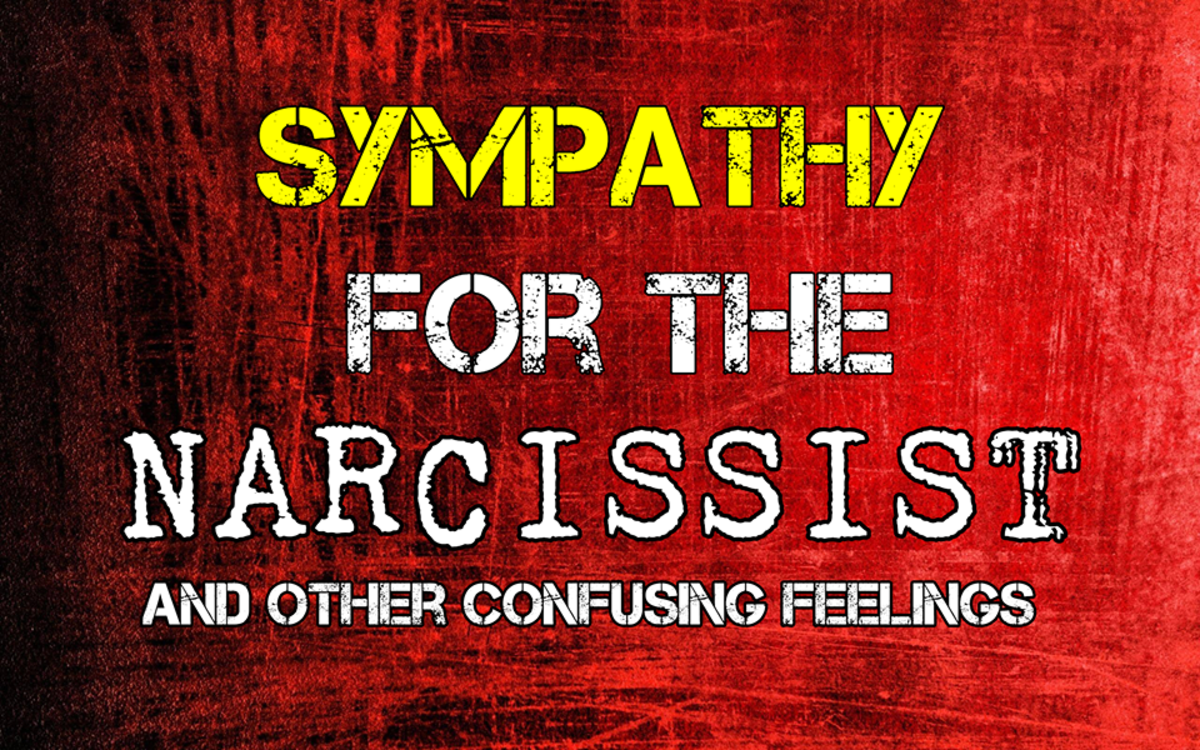 Sympathy For The Narcissist (And Other Confusing Feelings)