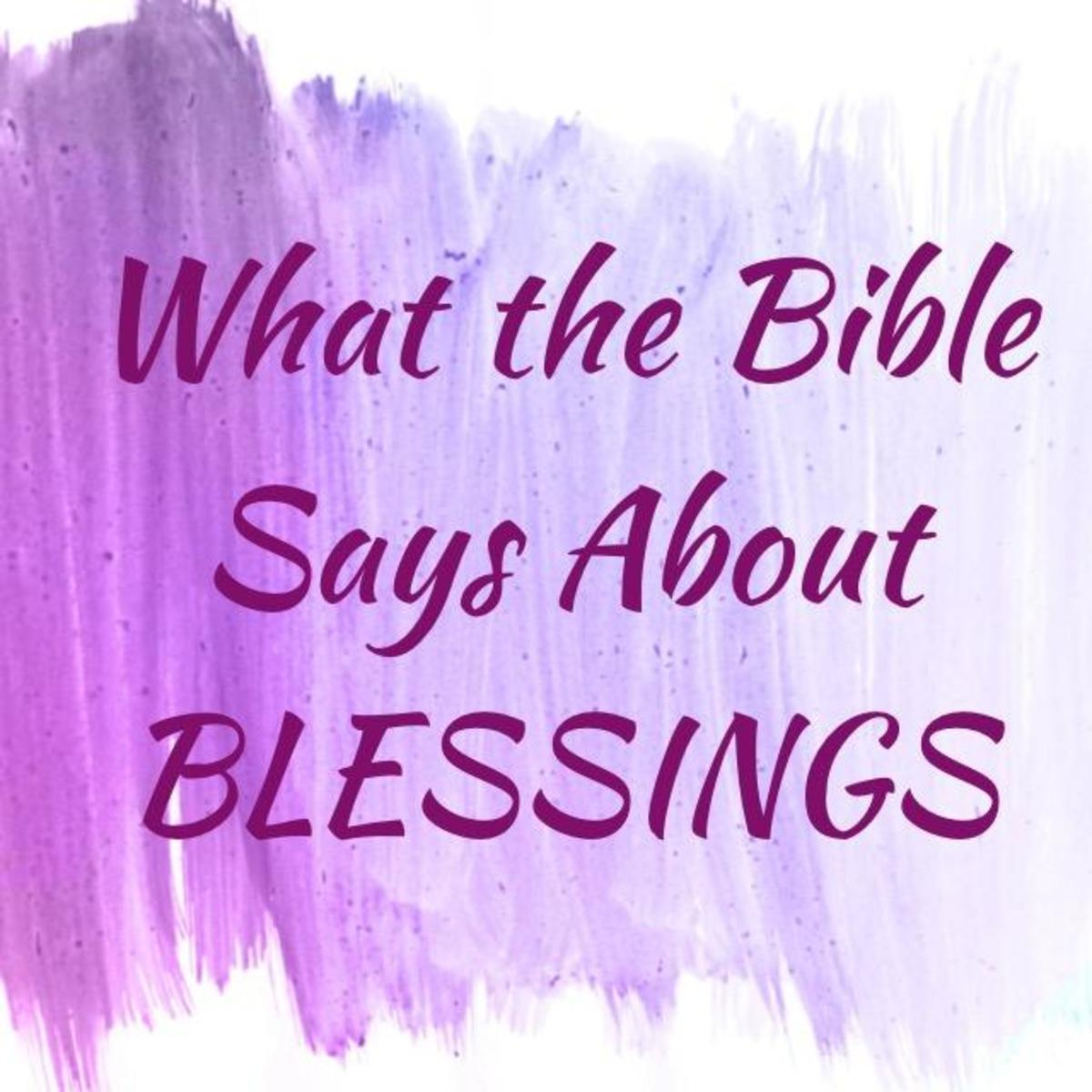 What the Bible Says About Blessings?