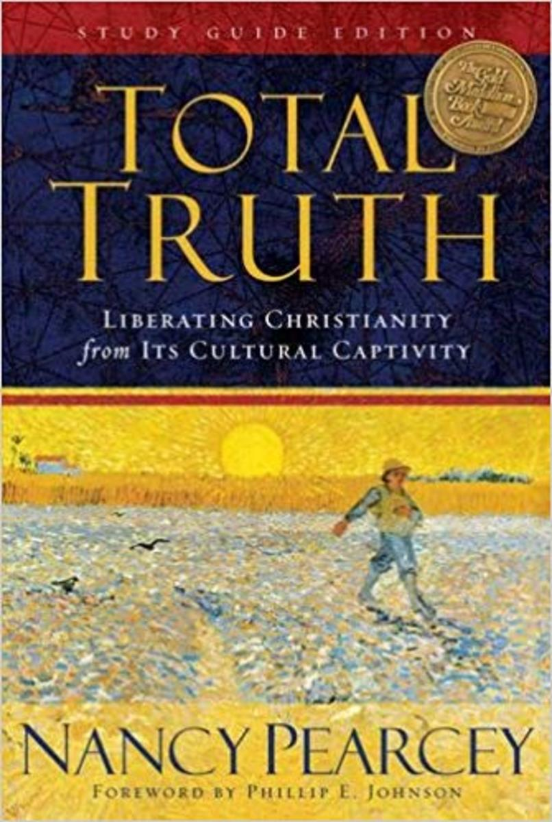 Review of the Book Total Truth: Liberating Christianity from Its Cultural Captivity (Study Guide Edition)