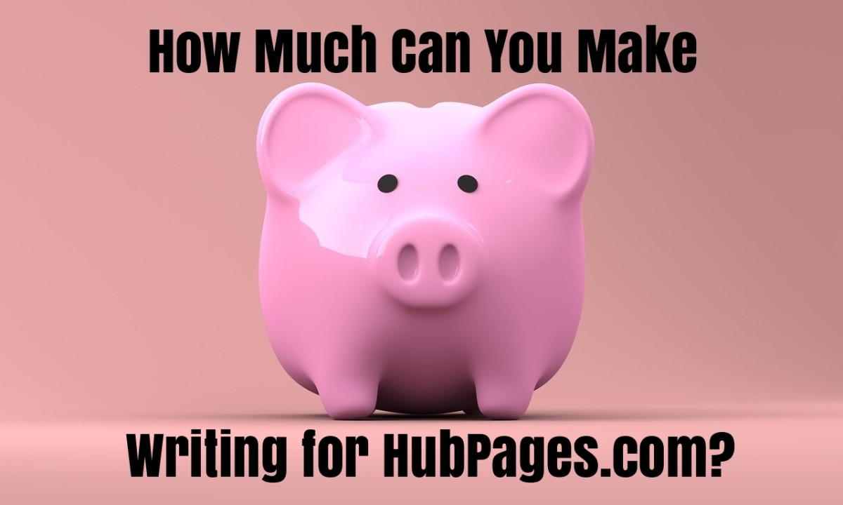 Make Money Online with HubPages: How Much Money Can You Make?