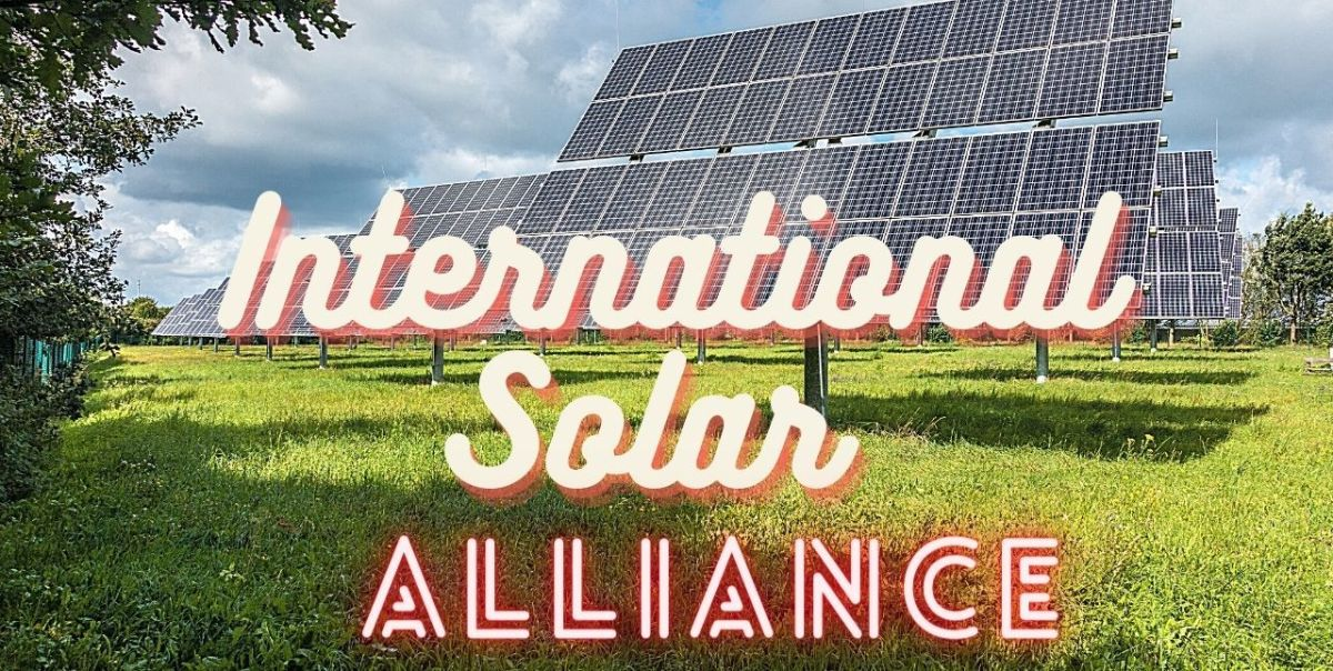 International Solar Alliance - ISA!
