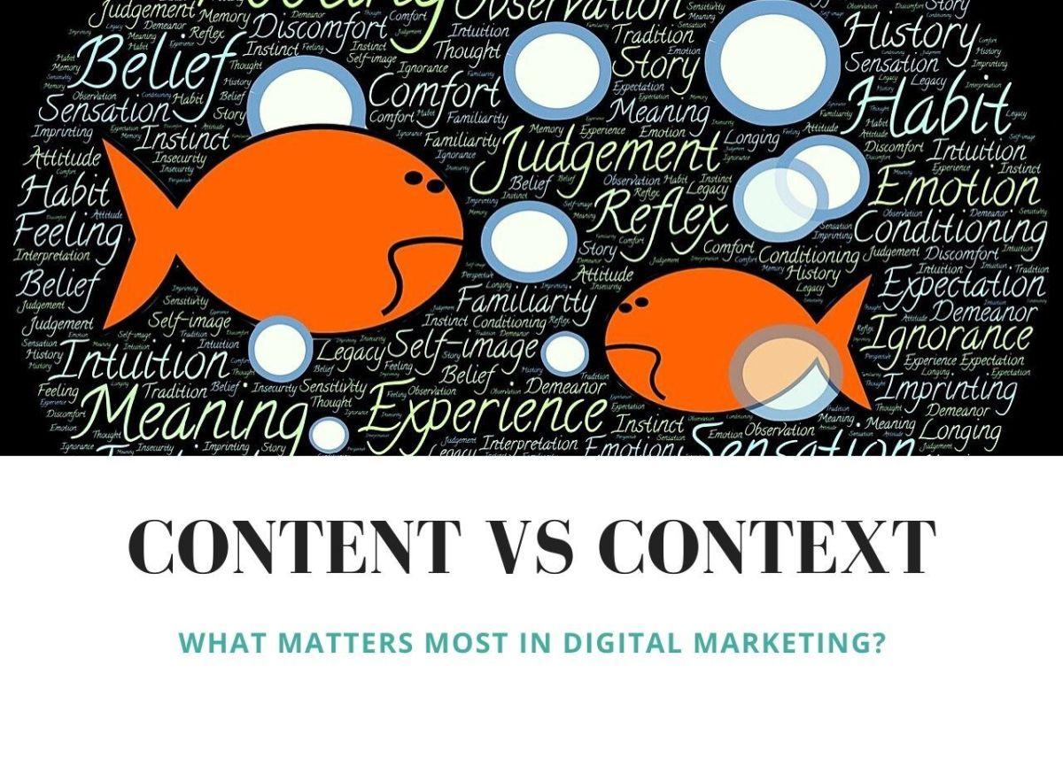 Content vs Context Digital Marketing