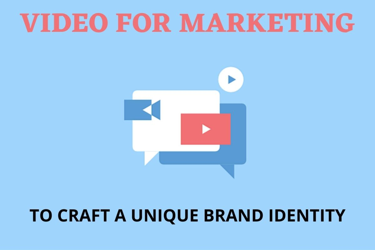 Video for Marketing to Craft a Unique Brand Identity