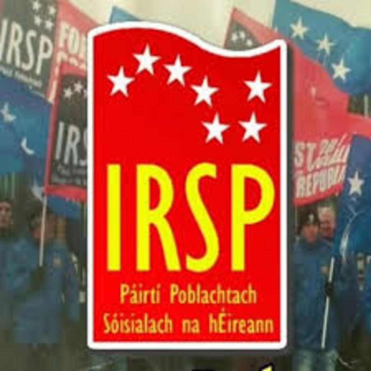 the-british-governments-offensive-on-the-irish-republican-socialist-party