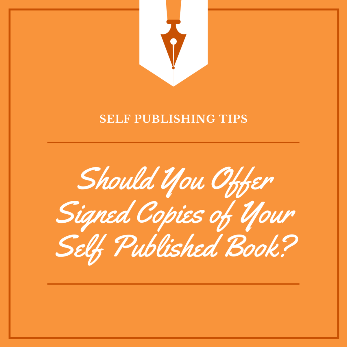 Is it worth it to offer signed copies of your self published book?