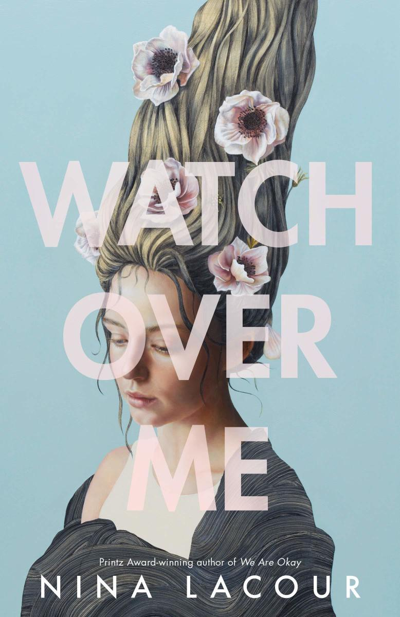 """""""Watch Over Me"""" by Nina LaCour"""