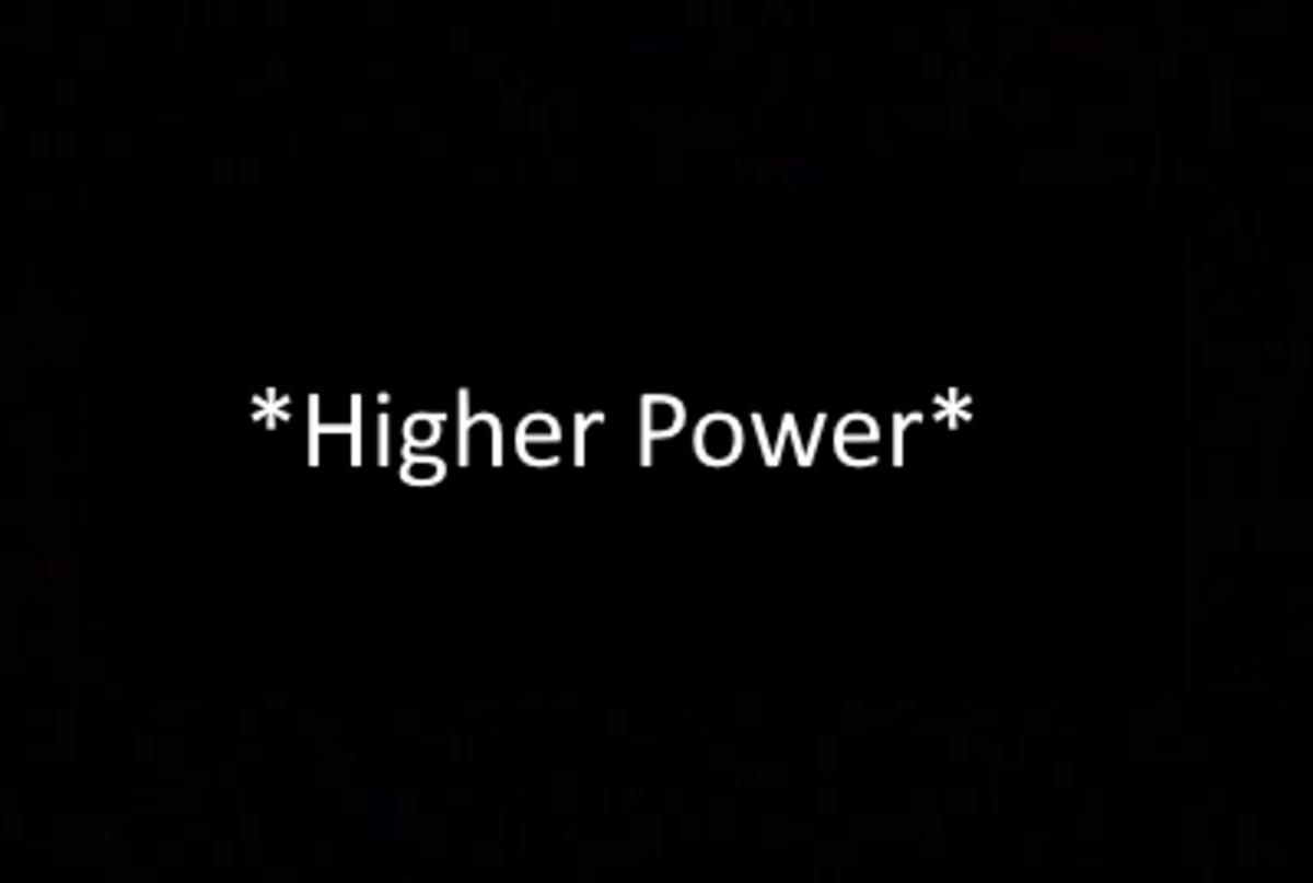 *Higher Power*